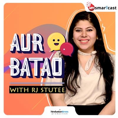 Aur Batao | Listen Free on Castbox.