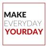 Make Everyday YourDay artwork
