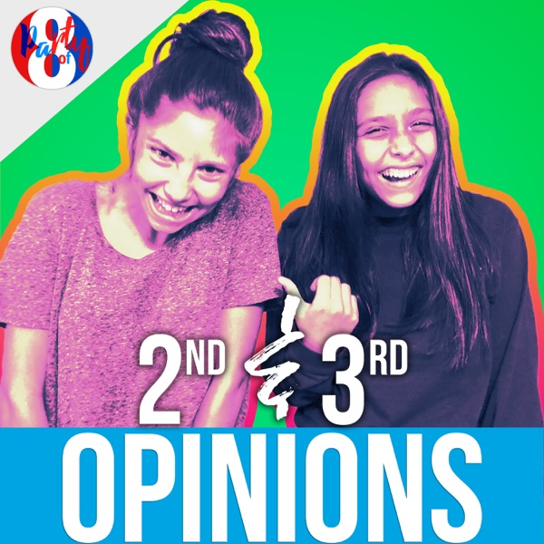 2nd and 3rd Opinions | PartyOf8