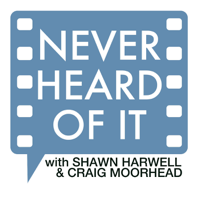 Never Heard Of It podcast