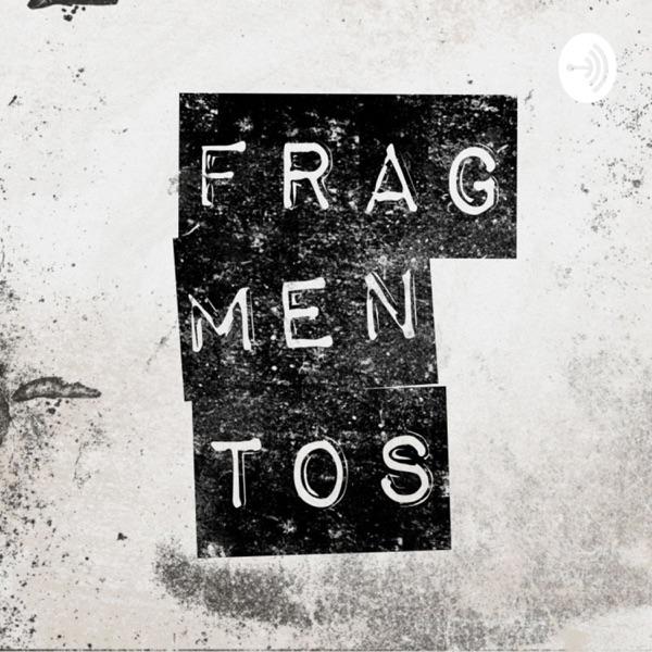 Fragmentos Podcast
