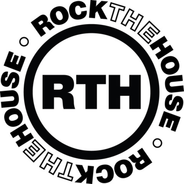 Rock The House's Podcast