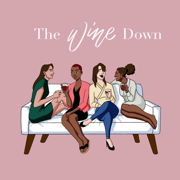 The Wine Down Podcast