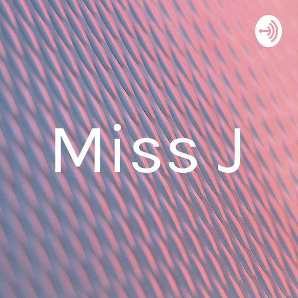 Miss J