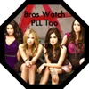 Bros Watch PLL Too - A Pretty Little Liars podcast artwork