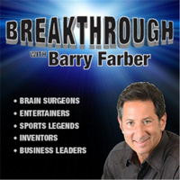 BREAKTHROUGH with Barry Farber podcast