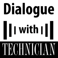 Dialogue with Technician podcast