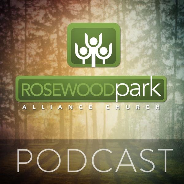 Rosewood Park Alliance Church Podcast