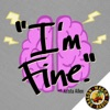 """I'm Fine."" with Krista Allen artwork"