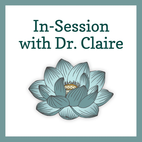 In-Session with Dr. Claire