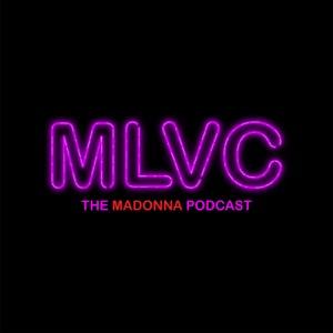 MLVC: The Madonna Podcast