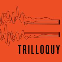 Podcast cover art for Trilloquy