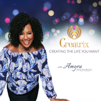 Creatrix: Creating the Life You Want podcast