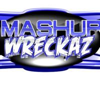 Mashup Wreckaz Radio podcast