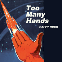 Too Many Hands Podcast podcast