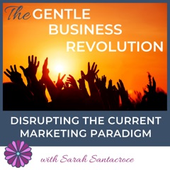 The Gentle Business Revolution Show