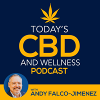 Today's CBD and Wellness Show podcast