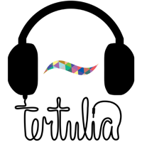 Tertulia podcast