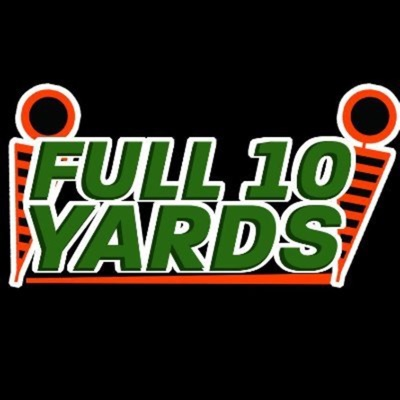 The Full10Yards American Football Podcast