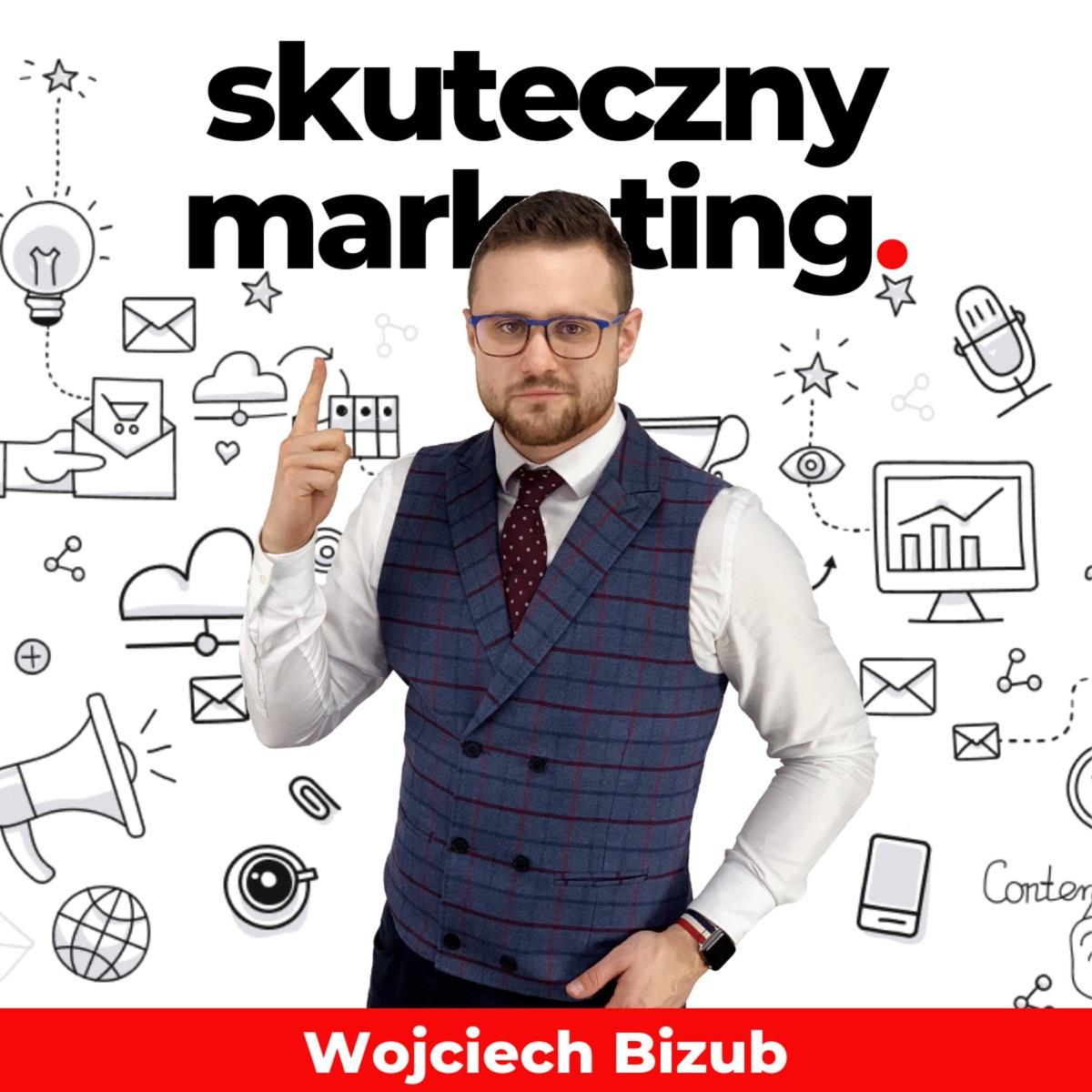 Skuteczny marketing   Wojciech Bizub