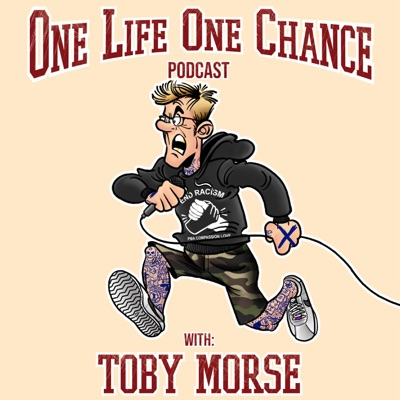 One Life One Chance with Toby Morse:One Life One Chance with Toby Morse