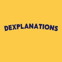Dexplanations podcast