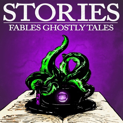 Stories Fables Ghostly Tales Podcast:Stories Fables Ghostly Tales