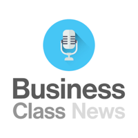 Business Class News's Podcast podcast