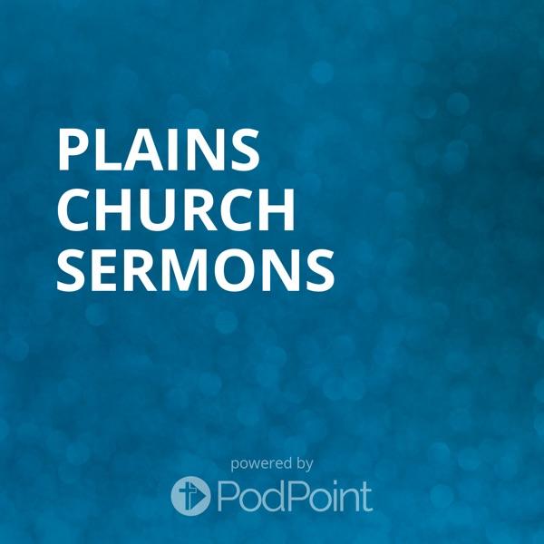 Plains Church Sermons