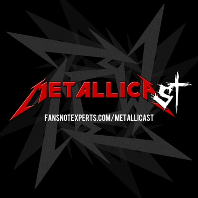 METALLICAST - THE Metallica Podcast