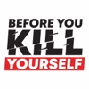Before You Kill Yourself artwork