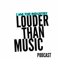 Louder Than Music Podcast podcast