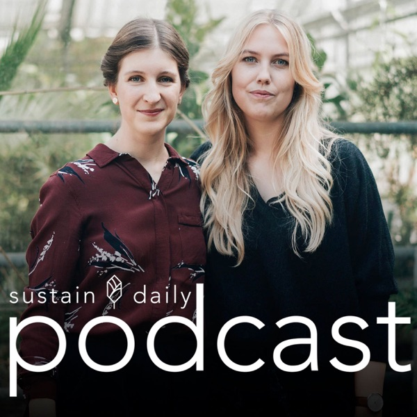 Sustain Daily Podcast