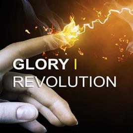 Glory Revolution on Apple Podcasts