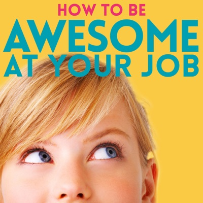 How to Be Awesome at Your Job:Pete Mockaitis