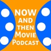Now and Then Movie Podcast artwork