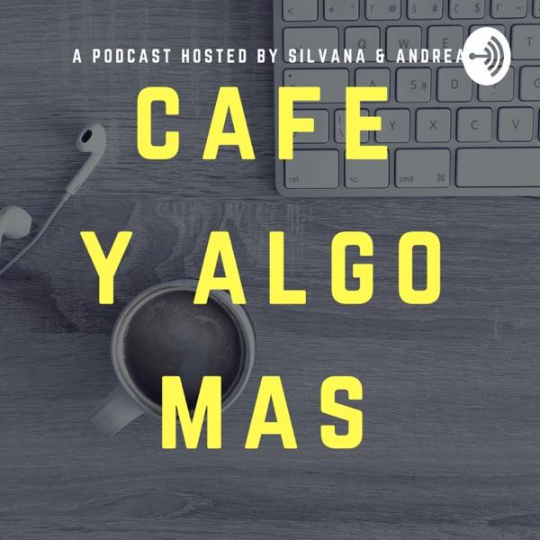 Cafe y algo mas
