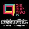 Disruptivo - Emprendimiento Social, Innovación y Startups artwork