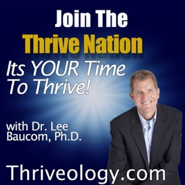 The Thriveology Podcast For Thrive Nation on Apple Podcasts