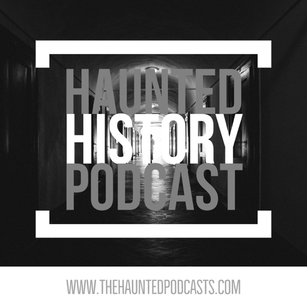 Haunted History Podcast image