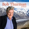 Bob Thurman Podcast artwork