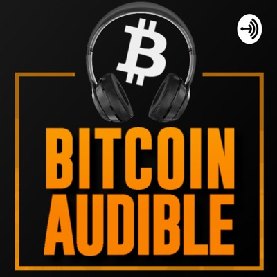 Bitcoin Audible (previously the cryptoconomy):Guy Swann