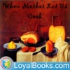 When Mother Lets Us Cook by Constance Johnson artwork