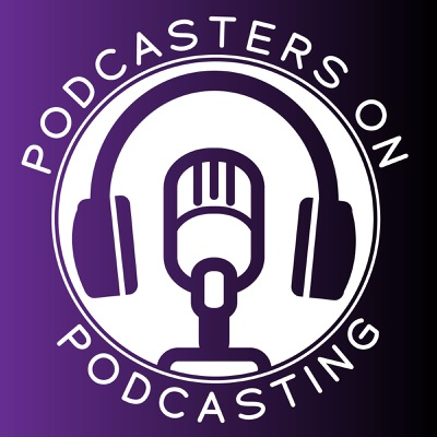 Podcasters on Podcasting
