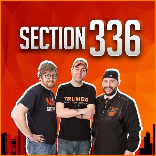 Section 336 - Baltimore Orioles Talk