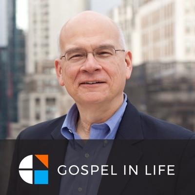 Timothy Keller Sermons Podcast by Gospel in Life:Tim Keller