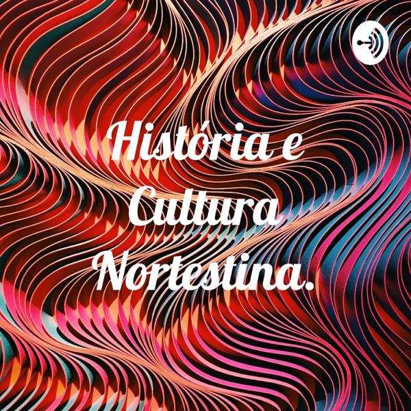 História e Cultura Nortestina.