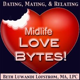 Midlife Love Bytes!   Relationship   Insight   Psychology   Healthy