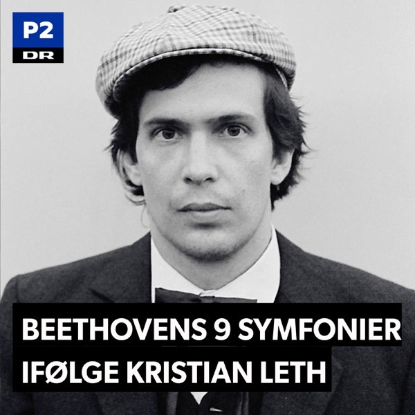 Beethovens 9 symfonier ifølge Kristian Leth