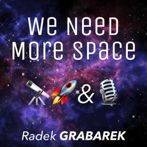 We Need More Space Podcast